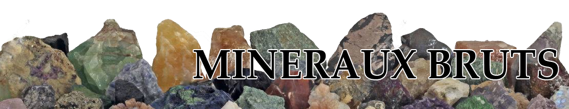 Mineraux bruts